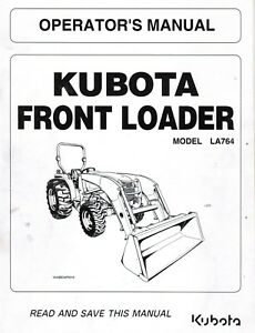 KUBOTA LA764 TRACTOR LOADER OPERATOR'S MANUAL NEW 7J289-69112