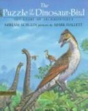 The Puzzle of the Dinosaur-bird: The Story of Archaeopteryx-ExLibrary