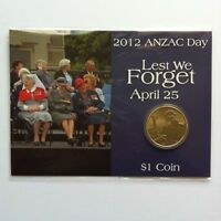 2012 $1 ANZAC DAY LEST WE FORGET APRIL 25 COIN ON PRESENTATION CARD