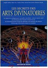 LES SECRETS DES ARTS DIVINATOIRES - VOYANCE MAGIE ASTROLOGIE