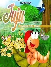 Volume: Juju Descobrindo Outro Mundo by Dilson Paiva (2015, Paperback, Large...