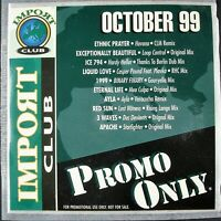 """PROMO ONLY """"IMPORT CLUB OCTOBER 1999"""" DJ PROMO CD COMPILATION 10 TRACKS *NEW*"""