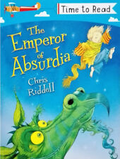 Early Reader Story Book - Time to Read: THE EMPEROR OF ABSURDIA by Chris Riddell