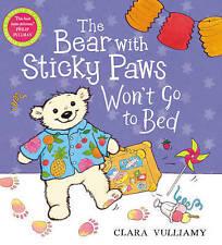 """""""VERY GOOD"""" Vulliamy, Clara, The Bear with Sticky Paws: The Bear with Sticky Paw"""