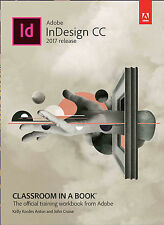 Adobe InDesign CC Classroom in a Book , 1/e (2017 Release) by Anton
