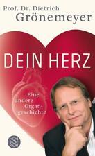 Dein Herz von Dietrich H. W. Grönemeyer (2012, Taschenbuch)
