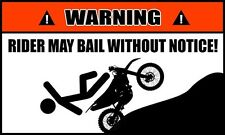 Dirt Bike Stickers Rider May Bail W/Out Notice Motorcycle Decals  #OW64