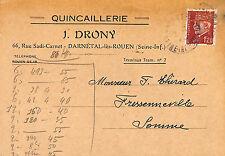 76 DARNETAL CARTE POSTALE QUINCAILLERIE DRONY 1944