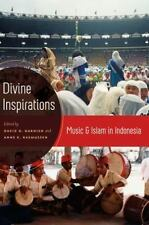 Divine Inspirations : Music and Islam in Indonesia (2011, Paperback)