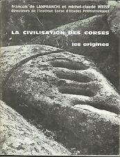 La Civilisation des CORSES, les Origines, études préhistoriques, Lanfranchi