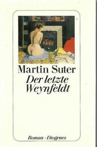 Martin Suter Der letzte Weynfeldt geb. Ausgabe