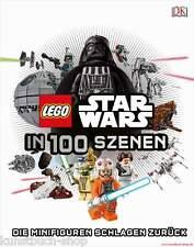 Fachbuch LEGO® Star Wars™ in 100 Szenen, Die Minifiguren schlagen zurück, NEU