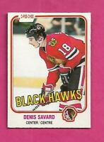 1981-82 OPC # 63 HAWKS DENIS SAVARD ROOKIE EX-MT  CARD (INV# C4967)