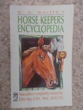 HORSE KEEPERS ENCYCLOPEDIA By W.H.Walters - Paper Back - USED