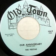 THE FIESTAS 45 Our Anniversary OLD TOWN Doo Wop VG++ Original Press #BB1294