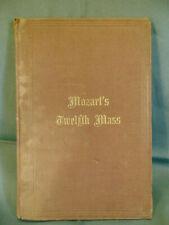 Mozart's Twelfth Mass 1867 Organ Pianoforte Vincent Novello music score vocal
