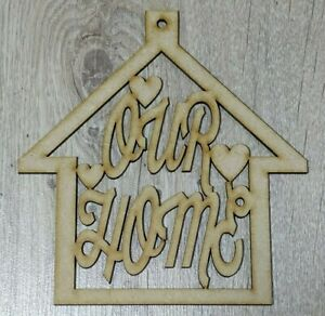 """MDF """"Our Home"""" hanging plaque, Embellish, Paint, Colour, Glitter"""