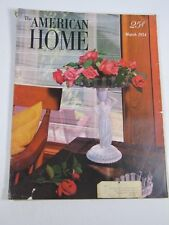 The American Home Magazine- March 1954-MCM design- color photos funiture decor