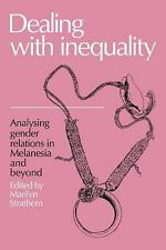 Dealing with Inequality: Analysing Gender Relations in Melanesia and Beyond