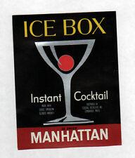 """ETIQUETTE ANCIENNE d'ALCOOL """"MANHATTAN COCKTAIL / ICE BOX"""" américain"""