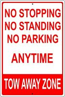 """No Stopping, No Standing, No Parking Tow Away Zone 8"""" x 12"""" Aluminum Metal Sign"""