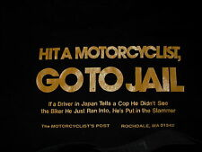 Hit a motorcyclist, Go to JAIL Post M T Shirt BMW R90/6 R90S R100S K100RS