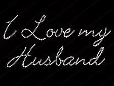 "Diamonte Hotfix Wedd Transfers Rhinestones iron On Motif ""I Love My Husband"" -S1"