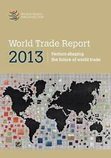 World Trade Report 2013-ExLibrary