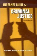 Internet Guide for Criminal Justice, 2nd, Larry K. Gaines, Roger LeRoy Miller, G