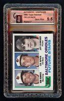 Rare 1982 Topps Cello Pack Cal Ripken Jr. RC Rookie HOF Front GAI 9.5 Gem Mint