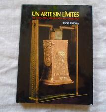 Un Arte Sin Limites Art Without Limits Spanish Rocio Borobia Hardcover 1995