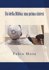 Sintesi e Ricerche Storico-Religiose: Usi Della Bibbia: una Prima Sintesi by...