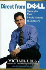 Direct From Dell: Strategies That Revolutionized an Industry by Michael Dell, Ca