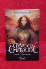 Les Chevaliers d'Emeraude 7 - L'enlèvement - Anne Robillard - Livre grand format