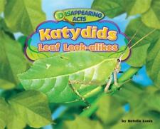 Katydids: Leaf Look-Alikes (Disappearing Acts)-ExLibrary