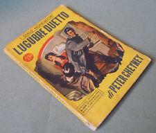 Peter Cheyney_Lugubre duetto_Giallo Mondadori n. 204_27 dicembre 1952