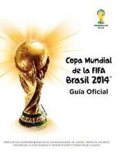 Copa mundial de la FIFA Brasil 2014: Guía oficial (Spanish Edition) Fifa Paperb