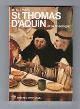 St Thomas d'Aquin et la Théologie  Par M.D. Chenu