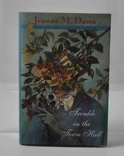 Trouble in the Town Hall Bk. 2 by Jeanne M. Dams (1996, Hardcover)