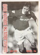 Walking Down The Warwick Road Issue 27 Manchester United Fanzine 1994 WDWR