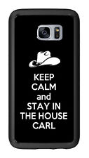 Keep Calm and Stay In The House Carl For Samsung Galaxy S7 G930 Case Cover by At