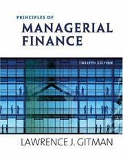Principles of Managerial Finance (12th Edition)