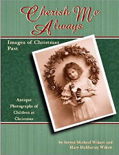 Cherish Me Always Book:  CHILD IMAGES OF CHRISTMAS PAST Antique photos history