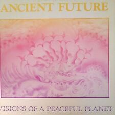 ANCIENT FUTURE 'VISIONS OF A PEACEFUL PLANET' RARE LP IN NEW CONDITION