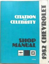 1982 CHEVROLET CITATION CELEBRITY SERVICE MANUAL ORIGINAL EN ANGLAIS