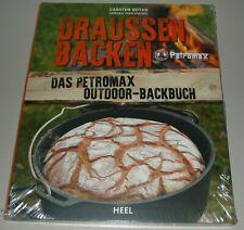 Bothe: Draussen Backen - das Petromax Outdoor-Backbuch NEU Kochbuch/Rezepte Buch