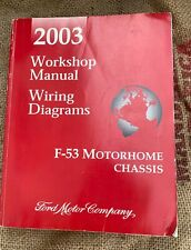 OEM Ford Workshop Manual 2003 F-53 Motorhome Chassis Wiring Diagrams