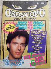 1991 'OROSCOPO DELLA SETTIMANA' ANNO I - n° 1 CLAUDIO BAGLIONI. GAY. CURIOSO