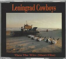 LENINGRAD COWBOYS / THRU THE WIRE (SHORT FILM) * MAXI-CD *