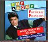 FREDERIC FRANCOIS - LES TOPS D'AMOUR - BEST OF CD ALBUM [3053]